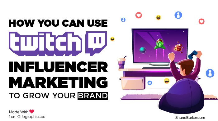 How You Can Use Twitch Influencer Marketing to Grow Your Brand