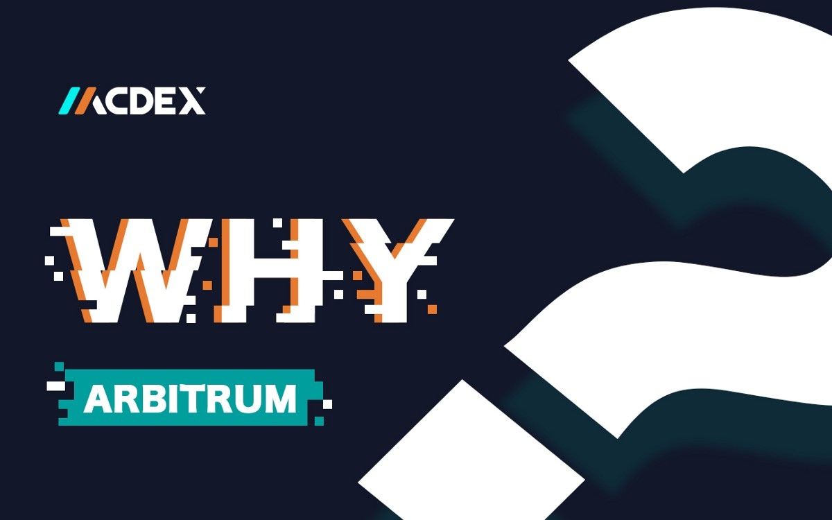 Why Arbitrum—Our Response to a Frequently Asked Question