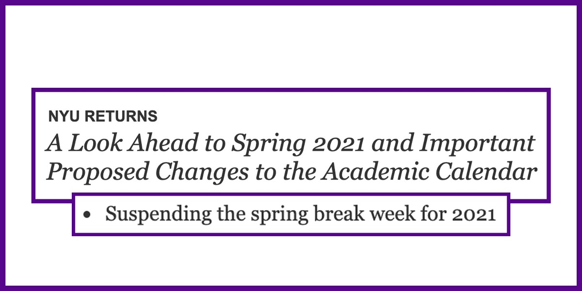 Nyu Calendar Spring 2021 NYU Proposes Schedule Adjustments to the Spring 2021 Semester | by