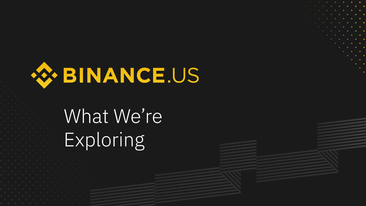 Exciting Developments Coming Soon for Binance US