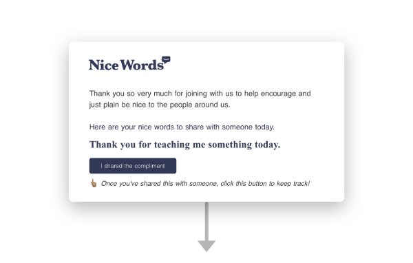 The first Nice Words email you get.