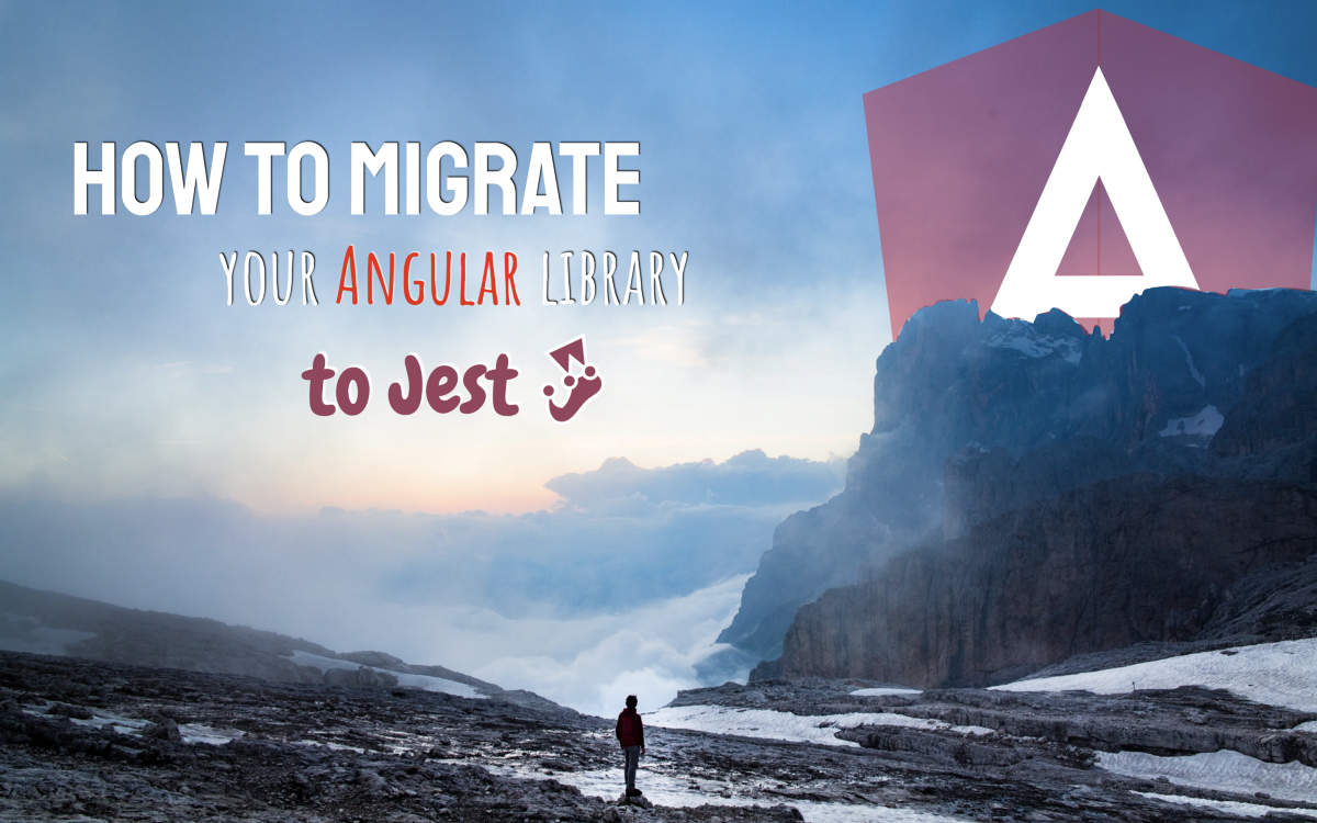 Migrate your Angular library to Jest