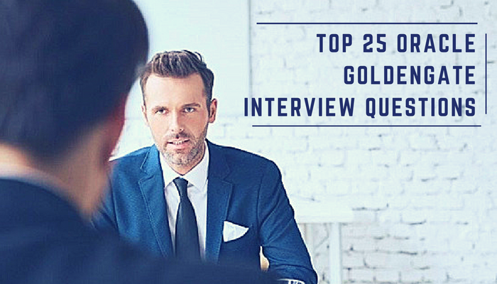 25 Oracle Goldengate Interview Questions and Answers