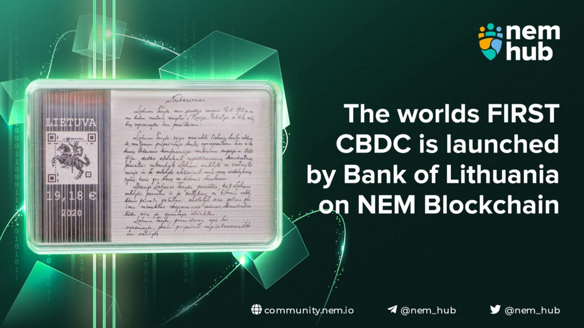 The worlds FIRST CBDC is launched by Bank of Lithuania on NEM Blockchain