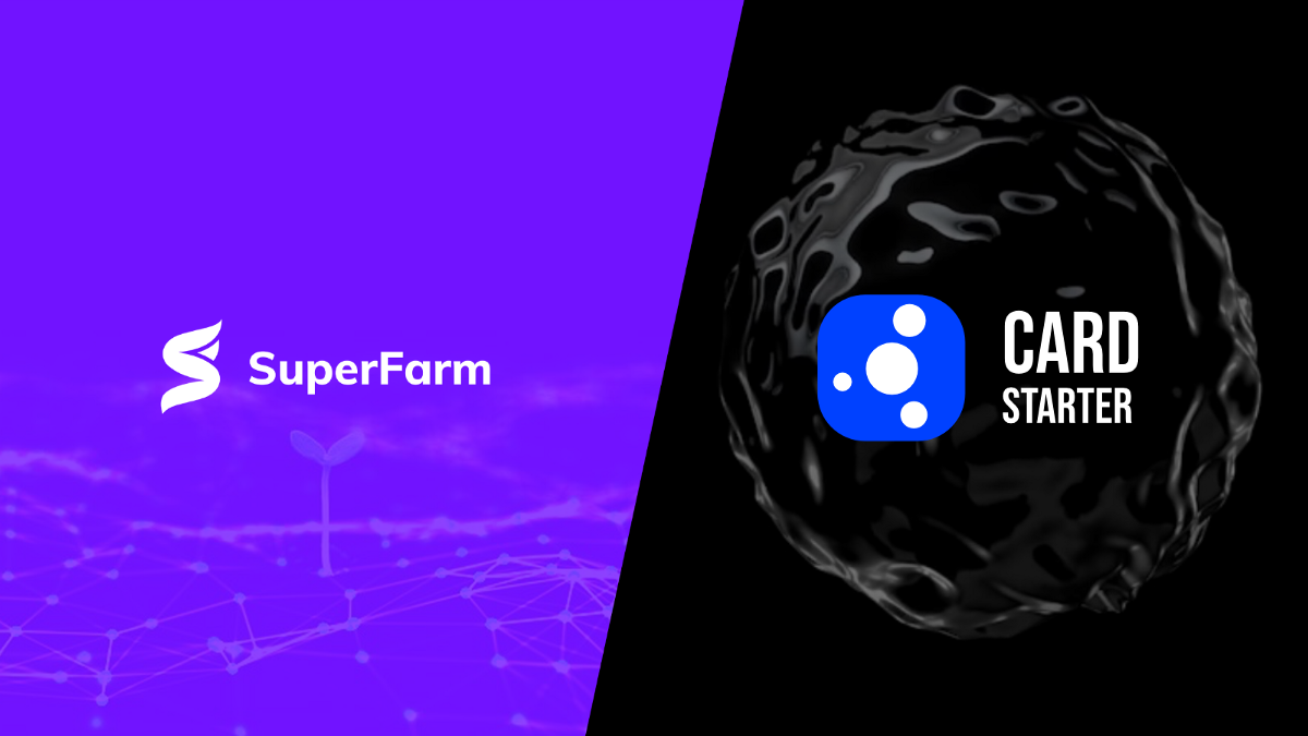 SuperFarm Partners with CardStarter, Bringing Cardano Projects to SuperStarter
