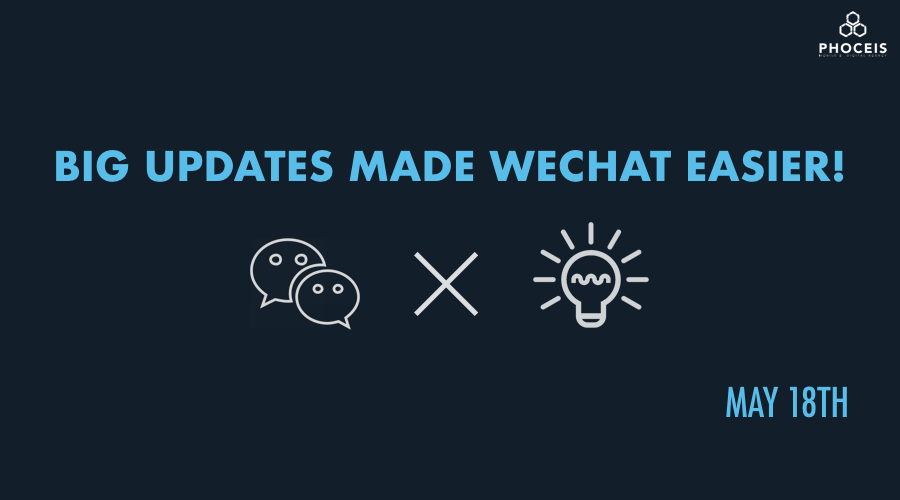 WeChat】Big Updates Made It Easier! - ChinaKnows, Business News for