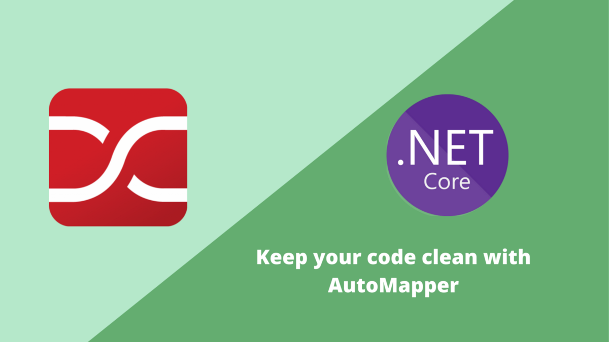 Keep Your Code Clean with AutoMapper
