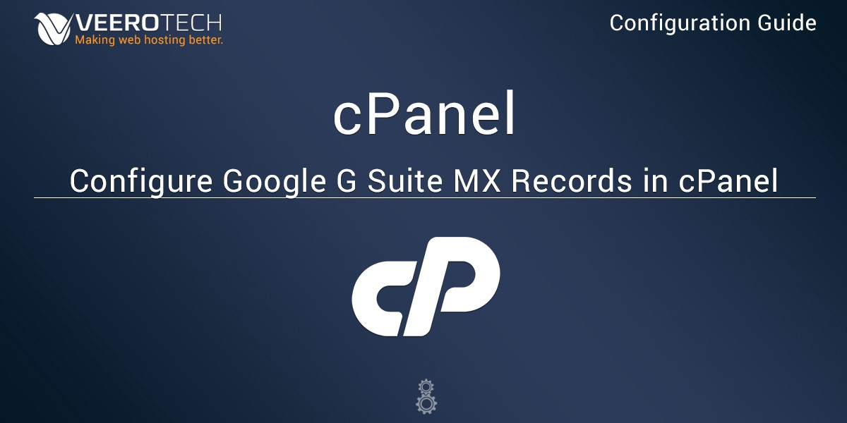 Configure Google G Suite MX Records in a cPanel Hosting Account