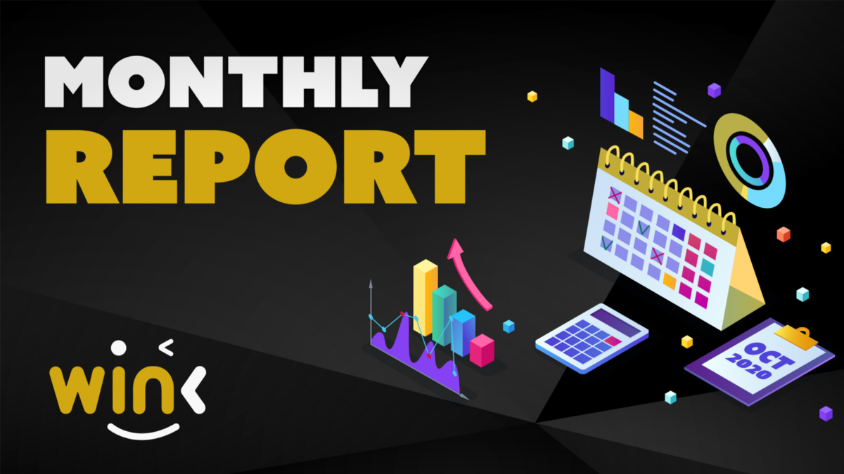 WINK MONTHLY REPORT FOR OCTOBER