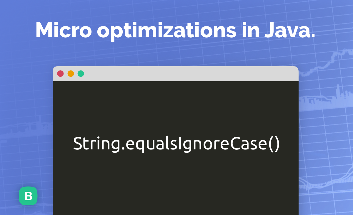 Micro optimizations in Java. String.equalsIgnoreCase() | by Dmytro Dumanskiy | Javarevisited | Aug, 2020 | Medium