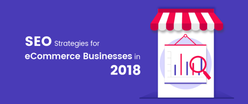 SEO Strategies for eCommerce Businesses in 2018 - J2Store - Medium