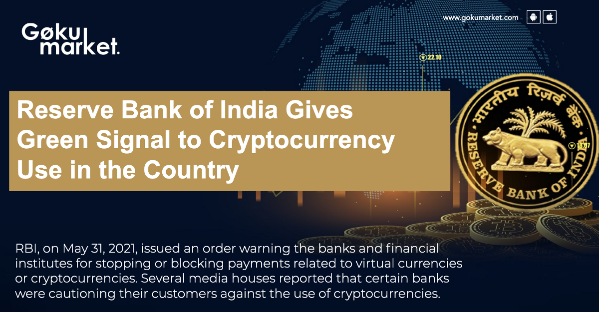 Reserve Bank of India Gives Green Signal to Cryptocurrency Use in the Country