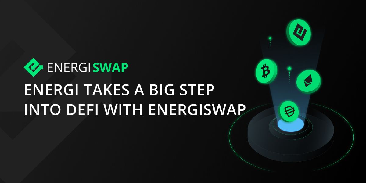 Energi Takes a Big Step Into DeFi With Energiswap