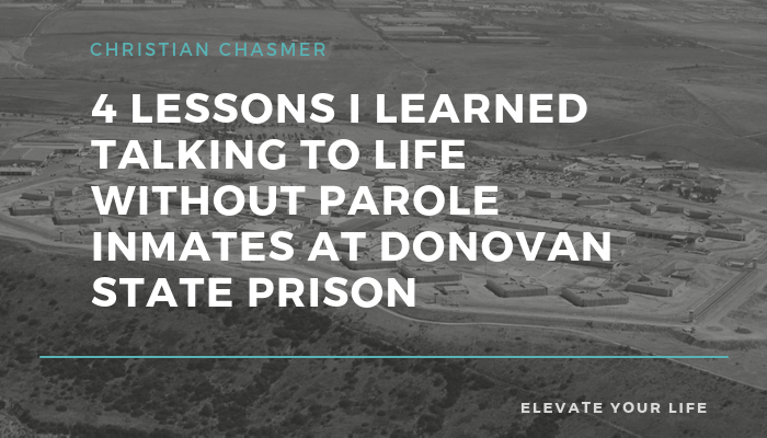 4 Lessons I learned talking to life without parole inmates at Donovan