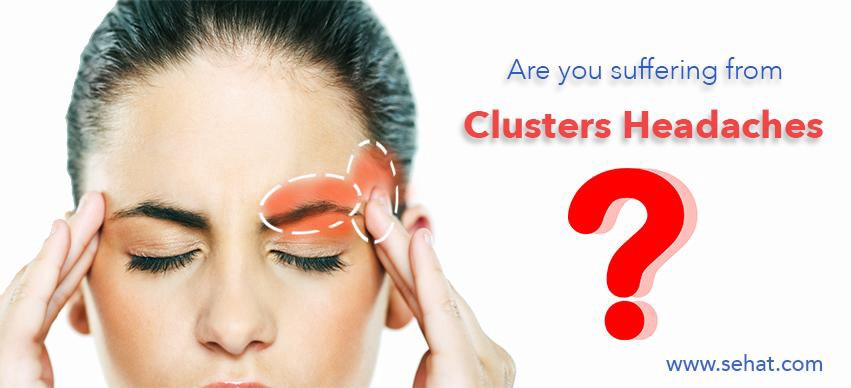 Are you suffering from Cluster Headaches? - Sehat com - Medium