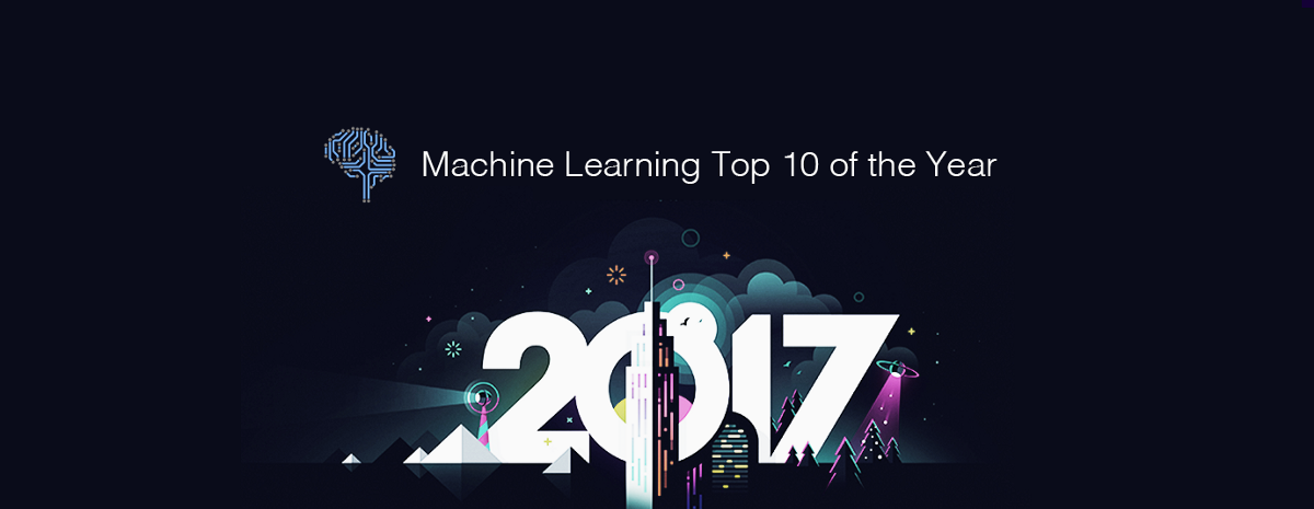 Machine Learning Top 10 Articles for the Past Year (v.2017)