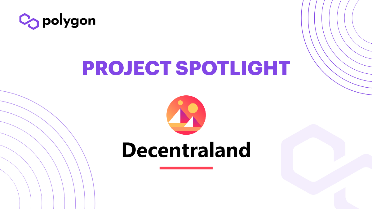 Project Spotlight: Decentraland—The first Fully Decentralised Metaverse