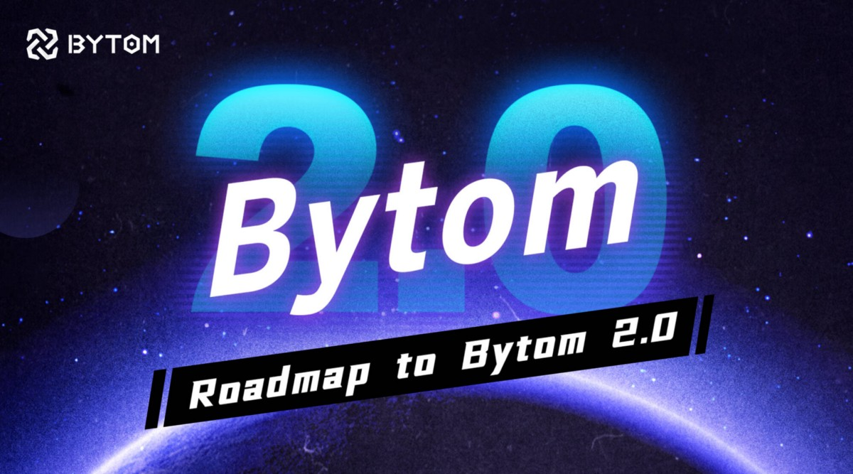 Bytom 2.0 Roadmap Explained: Usher in An New Epoch by Three Steps