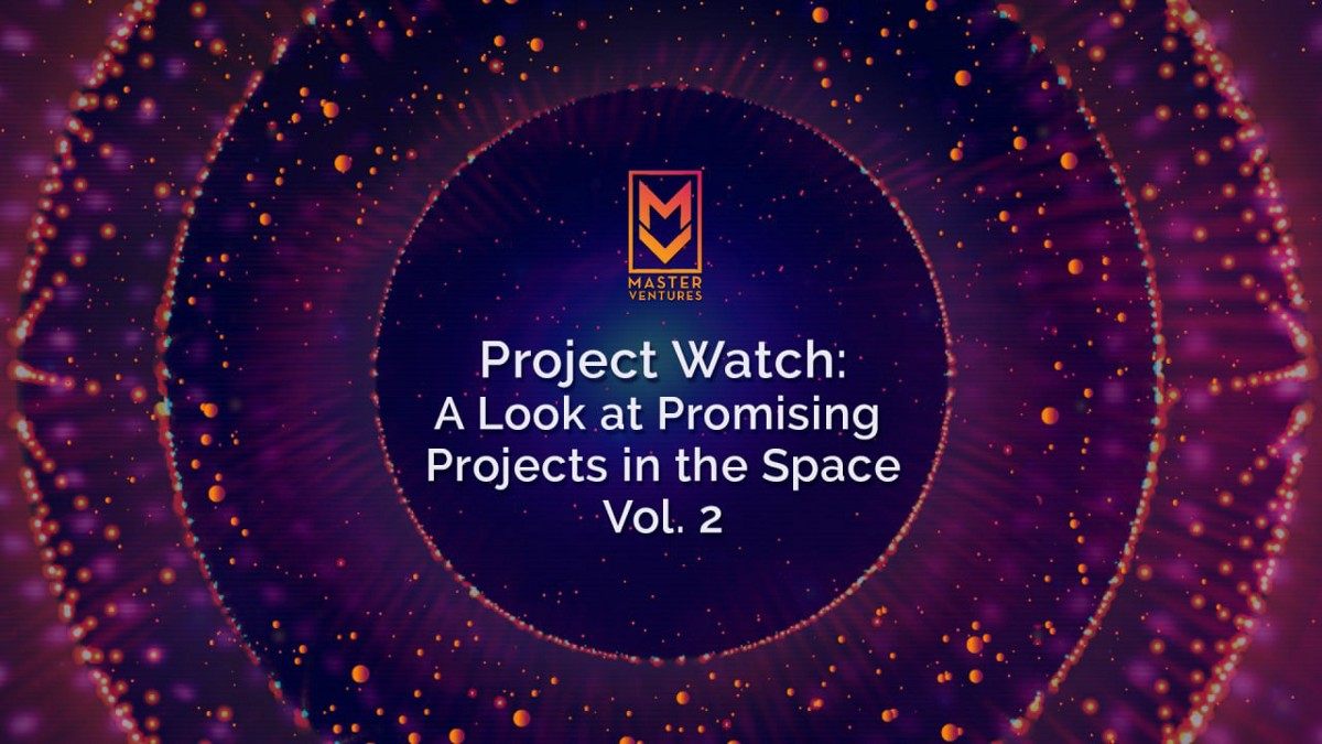 Project Watch:This Week's Look At The Promising Crypto Projects Build A Decentralized World