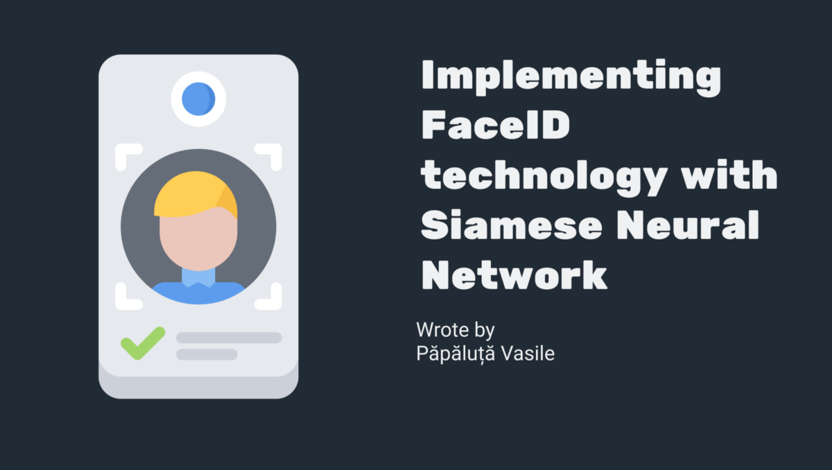 Implementing FaceID Technology with a Siamese Neural Network