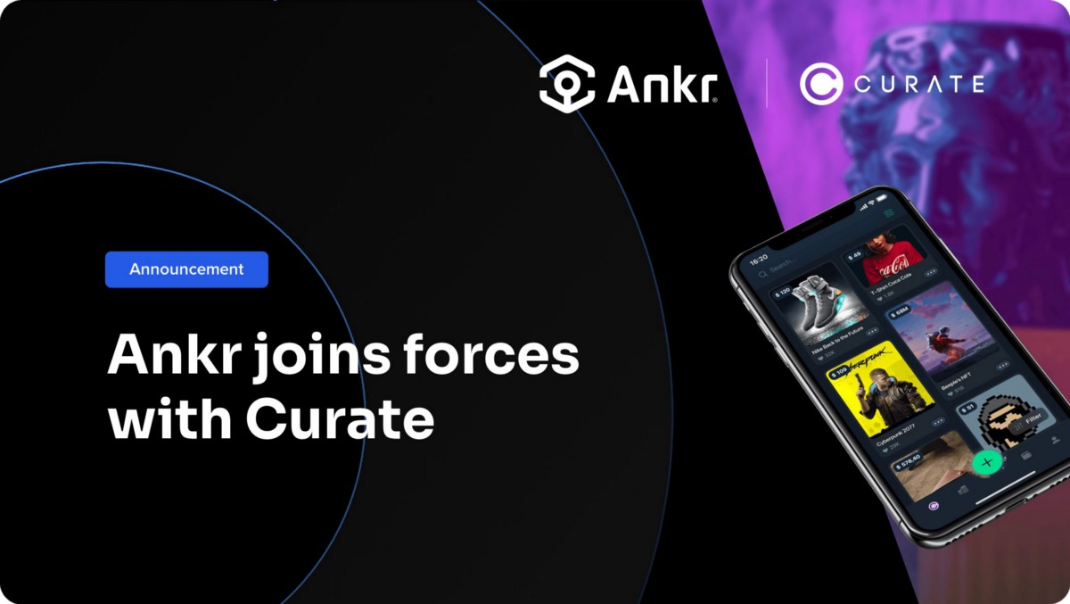 Ankr Joins Forces with Curate