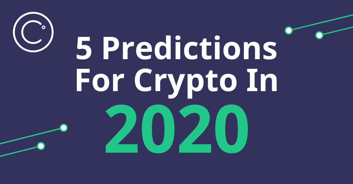 Best Altcoins 2020.Crypto In 2020 5 Predictions For Where Digital Assets Are Going