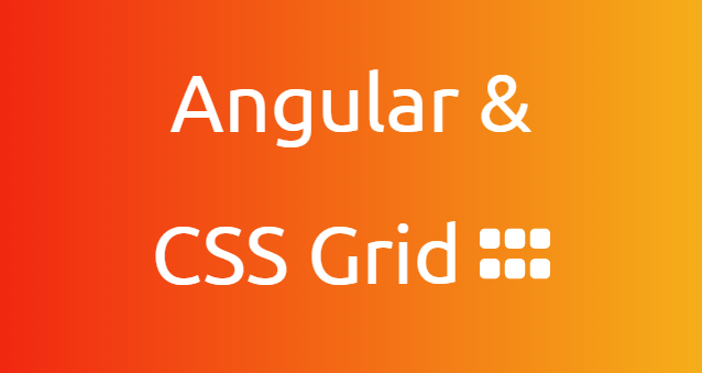 Angular & CSS Grid: Dynamic Grid Properties