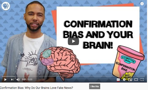 Confirmation Bias and your brain PBS (US) Video — DigLit Education