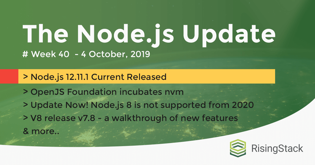 The Node.js Update #Week 40 of 2019. 4 October