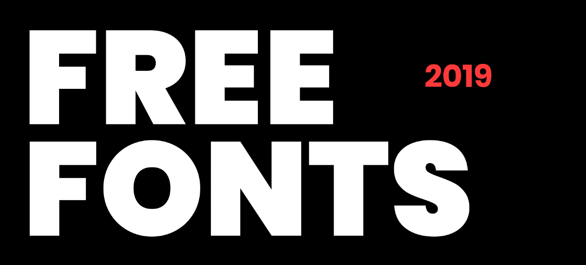 30 Great Free Fonts for 2019