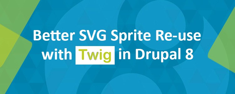 Better SVG Sprite Re-use with Twig in Drupal 8 - KrishaWeb