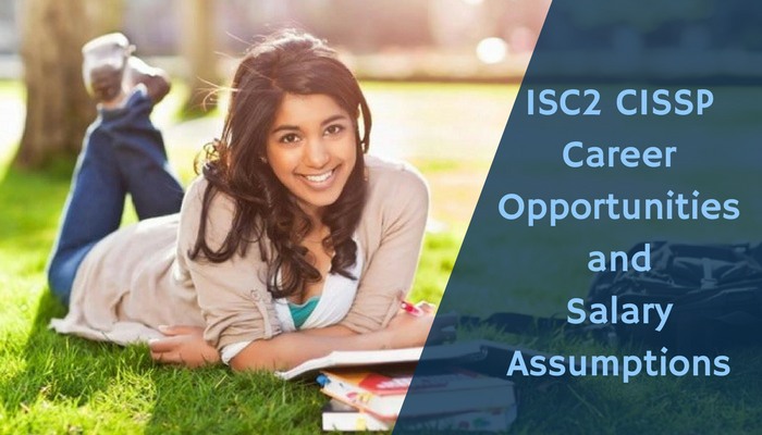 ISC2 CISSP Salary Assumptions and Career Opportunities