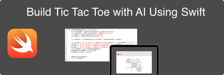 Build Tic Tac Toe with AI Using Swift - Swift Programming