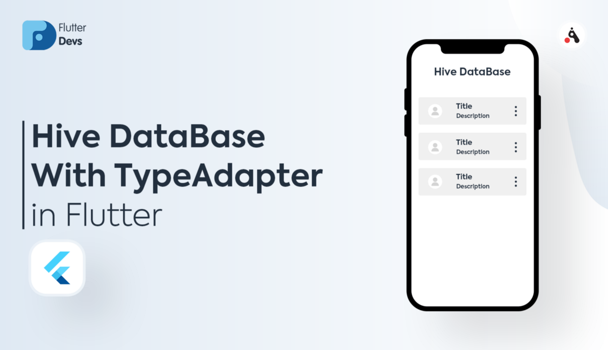 Hive DataBase With TypeAdapter In Flutter