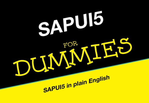 SAPUI5 for dummies part 5: A complete step-by-step exercise