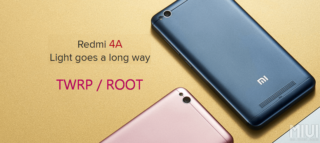 Xiaomi Redmi 4A Root, TWRP 3 0 2 0 & Flasher Toolkit — Tricknowledge