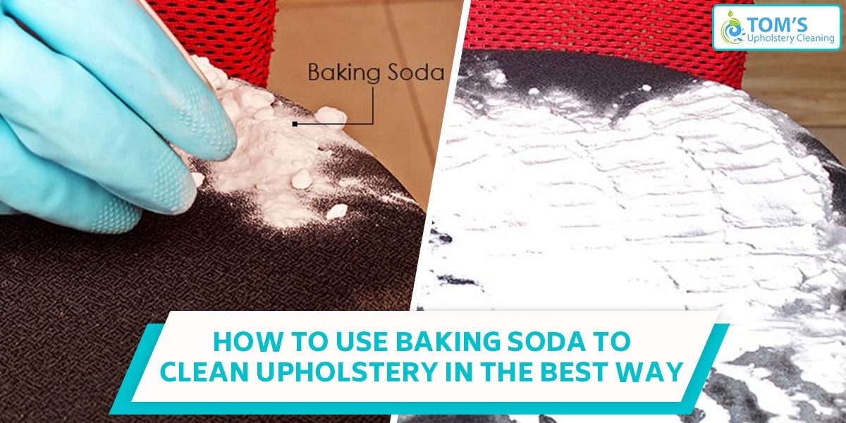 How To Use Baking Soda Clean Upholstery In The Best Way
