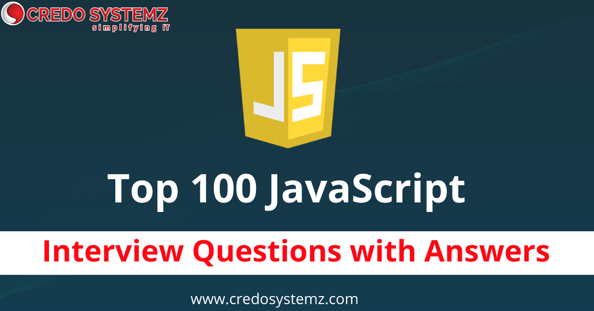 TOP 100 JavaScript Interview questions with Answers