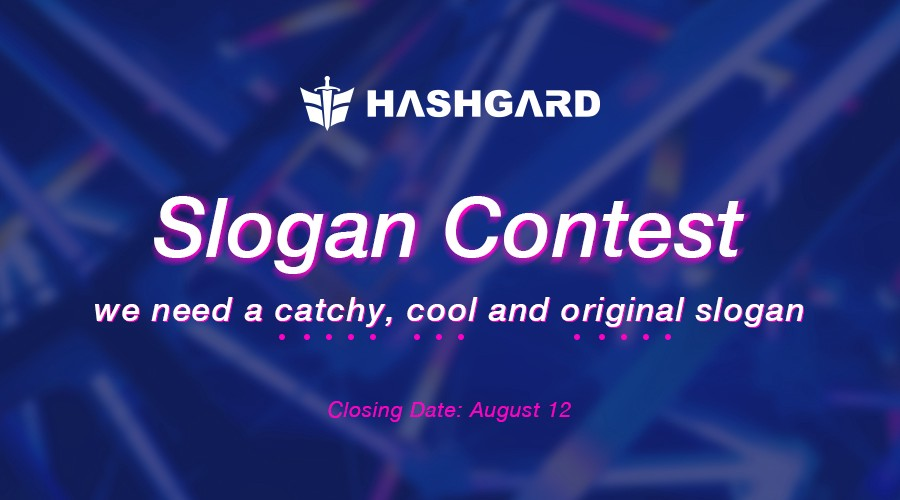 Knock knock! It's competition time! Hashgard needs a slogan!