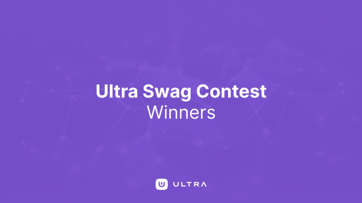 Ultra Swag Contest Winners