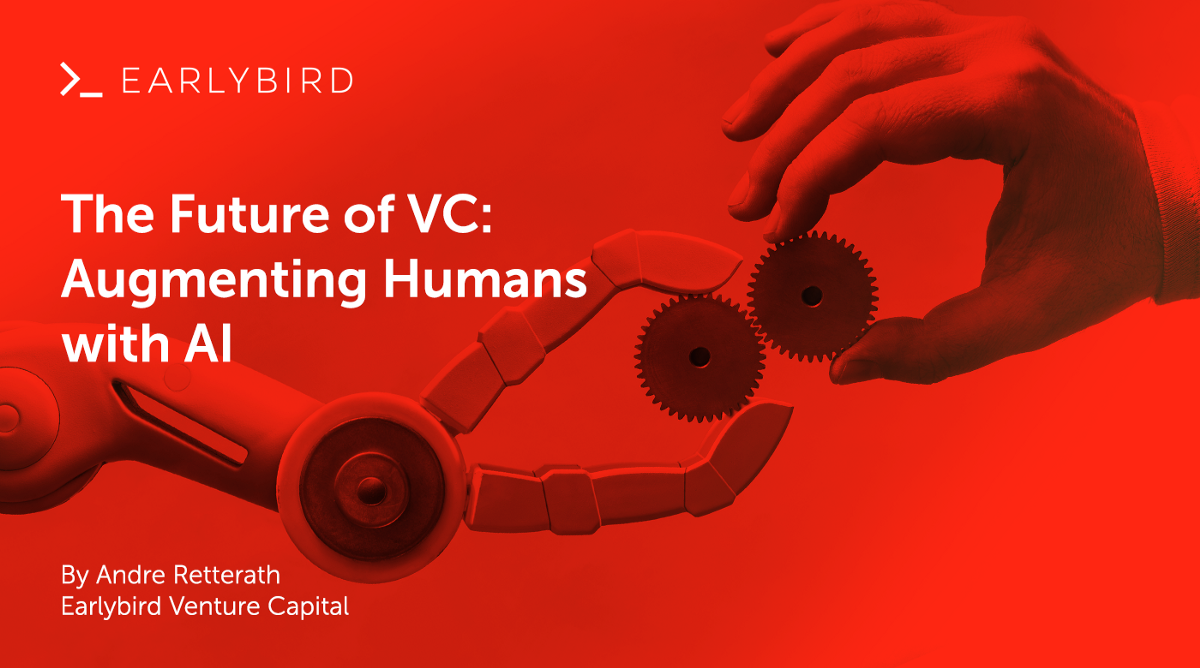 The Future of VC: Augmenting Humans with AI