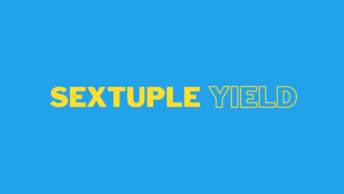 Sextuple Yield. One Staking Contract. The Next Generation of Yield Farming