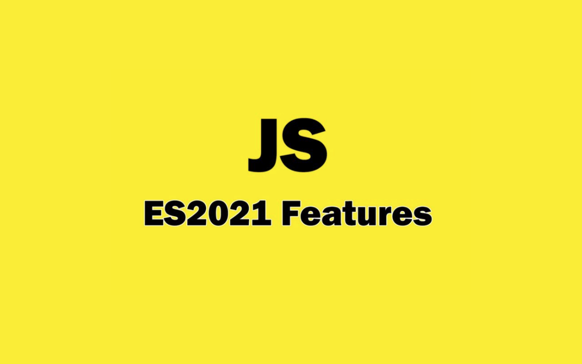 JavaScript ES2021 Features You Need to Know