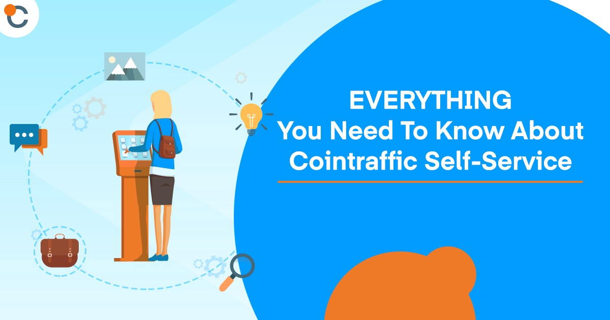 EVERYTHING You Need To Know About Cointraffic Self-Service