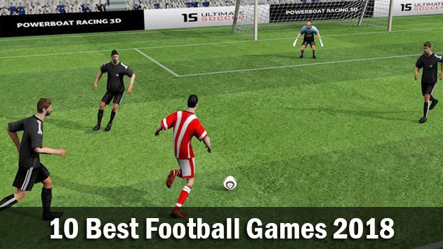 Top 10 Best Free Football Games to Download Right Now | FIFA