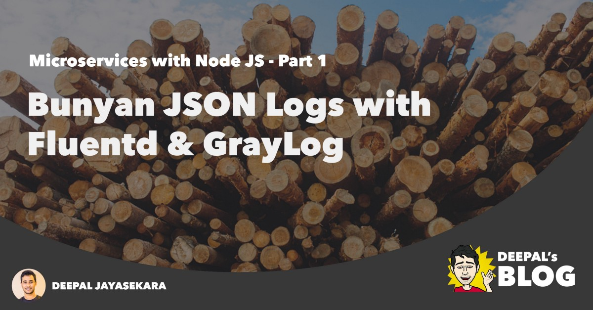 Bunyan JSON Logs with Fluentd and Graylog
