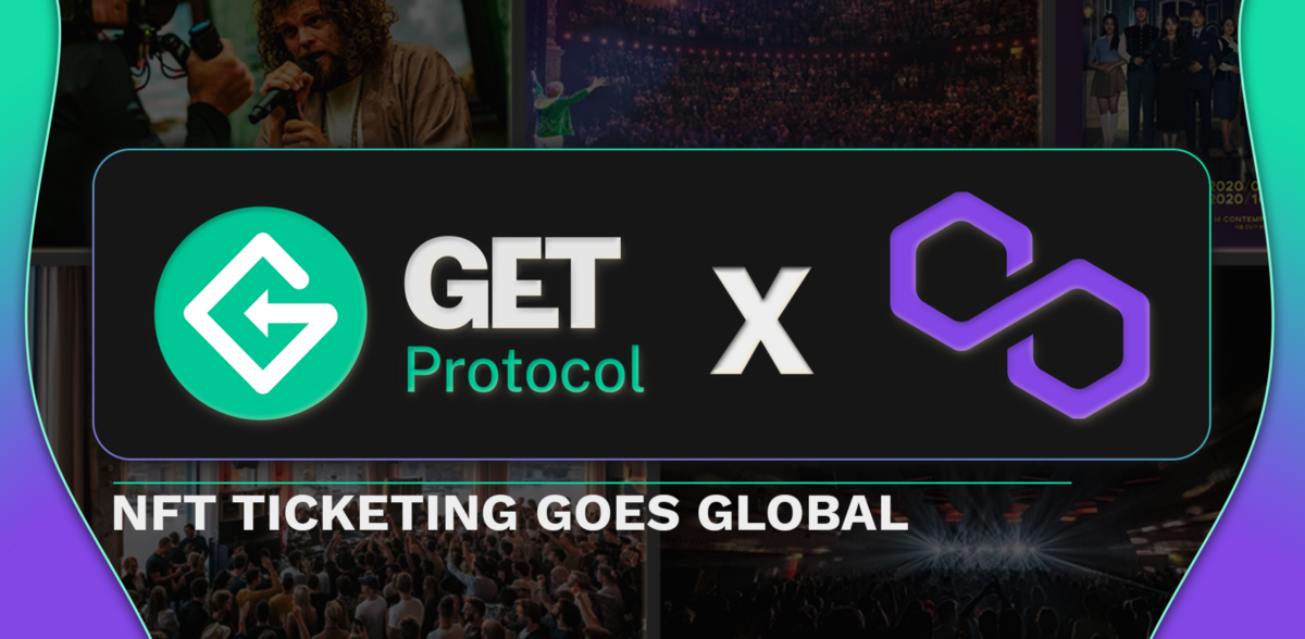 Scaling the NFT Ticketing use case globally—GET Protocol X Polygon