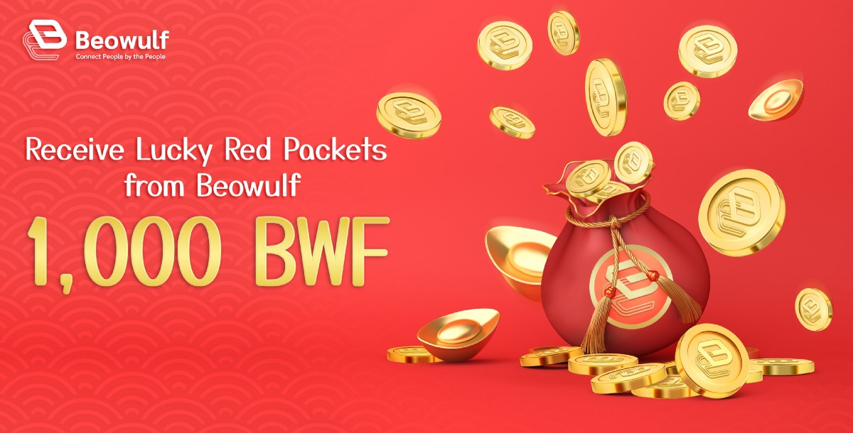 Receive 1,000 BWF in Lucky Red Packets from Beowulf Blockchain this Lunar New Year!