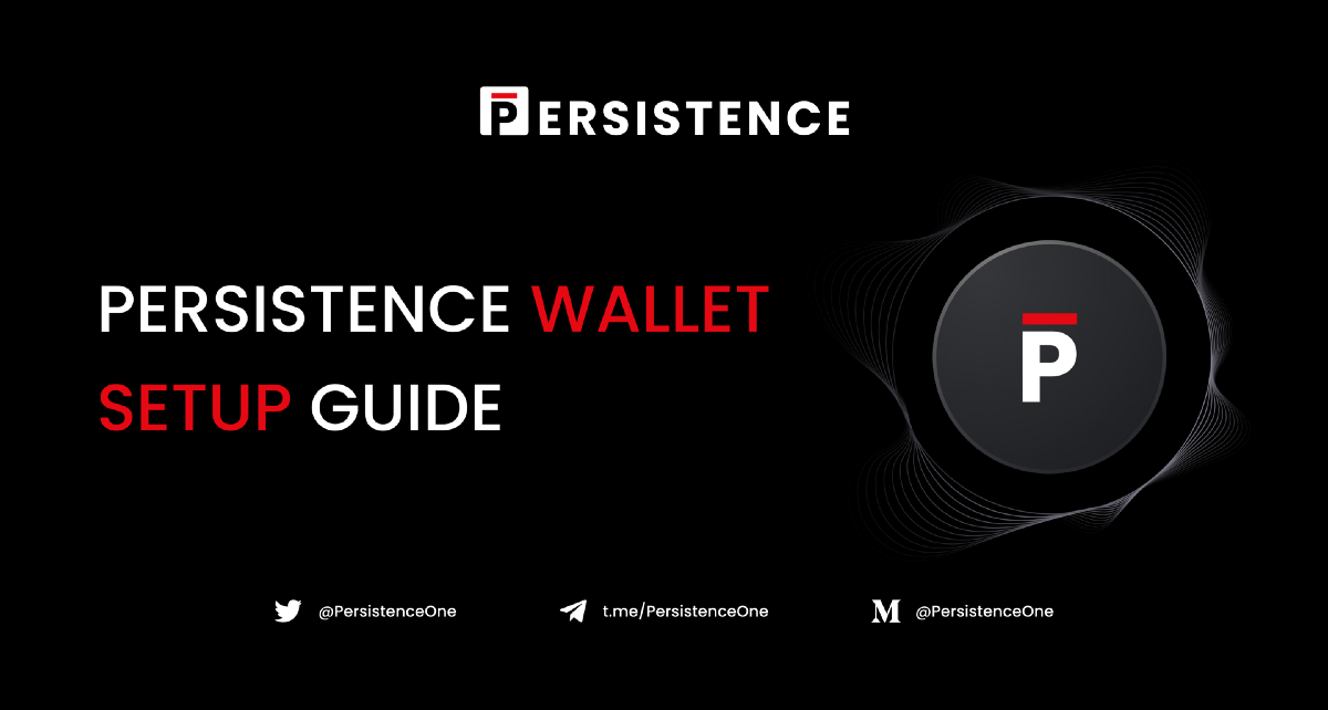 Persistence (XPRT) Wallet Guide