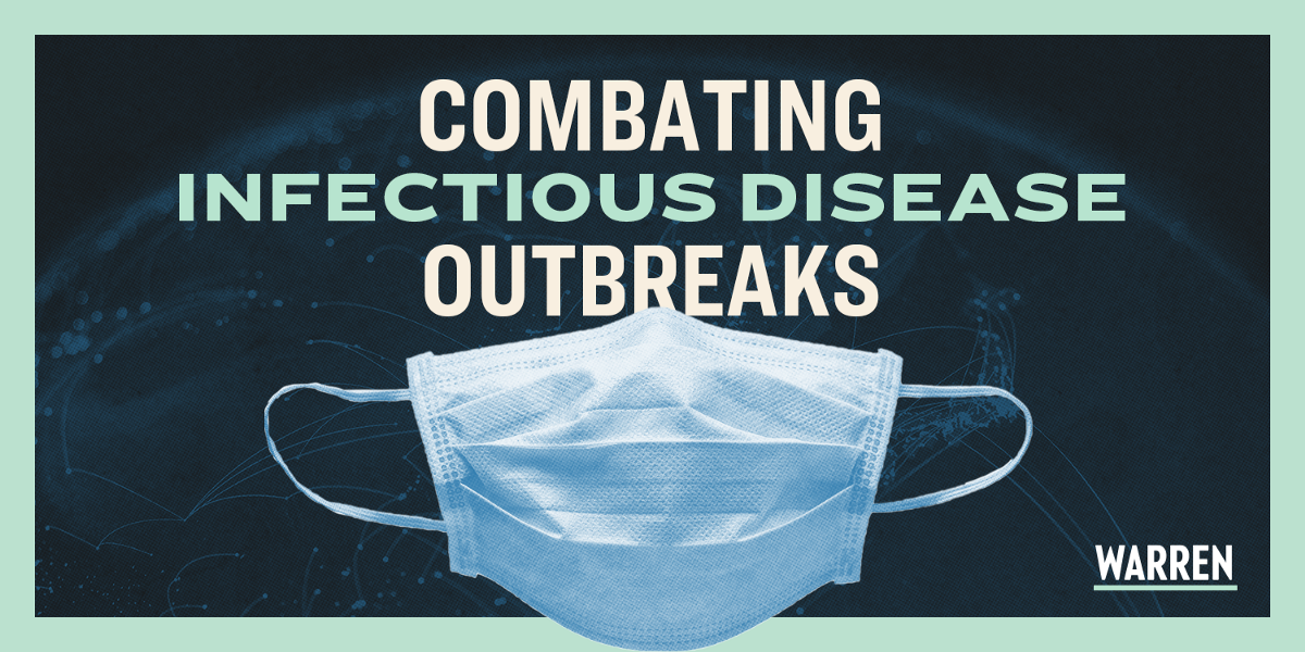 Preventing, Containing, and Treating Infectious Disease Outbreaks at Home and Abroad